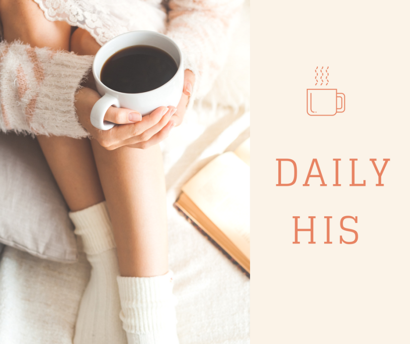 We are – Daily His