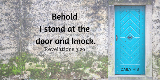 Behold I stand at the door and knock.